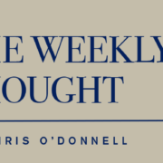 The Weekly Thought
